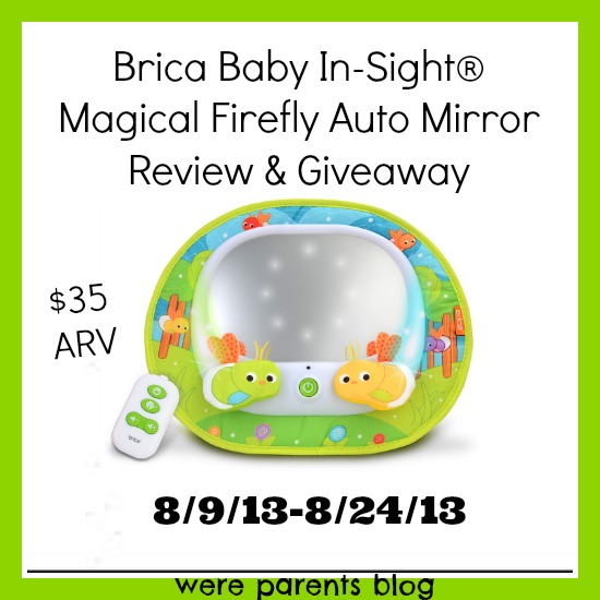 Brica Baby In Sight 174 Magical Firefly Auto Mirror Review