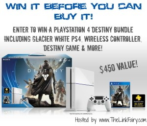 Enter to win a PS4 Destiny Bundle at www.TheLinkFairy.com!