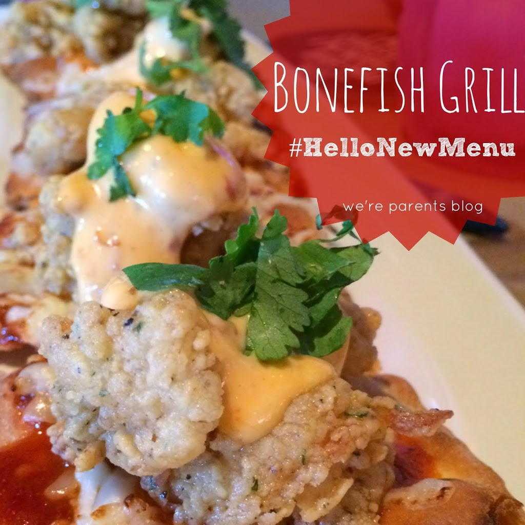 Bonefish grill hellonewmenu launch we 39 re parents for Bone fish gril