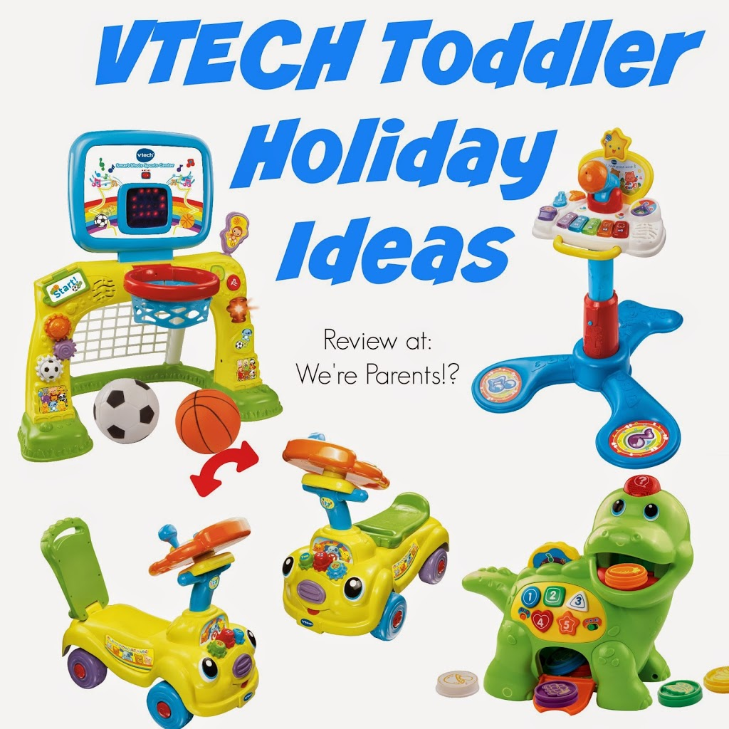 Toys We Got For The Holidays : Vtech holiday toys kickoff we re parents