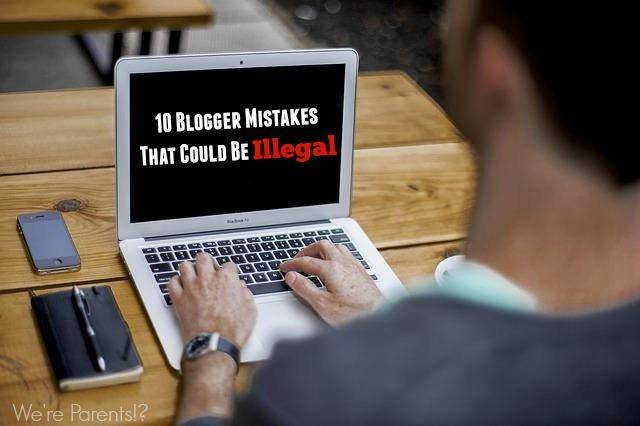 illegal blogger mistakes