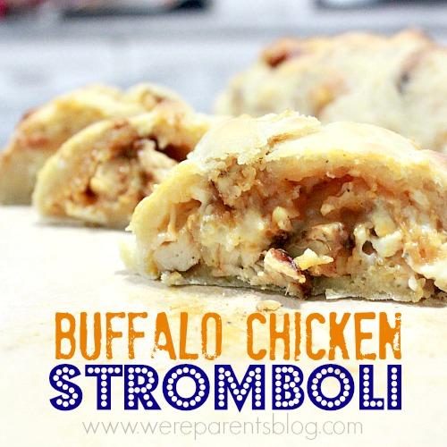 Buffalo Chicken Stromboli - Were parents!?