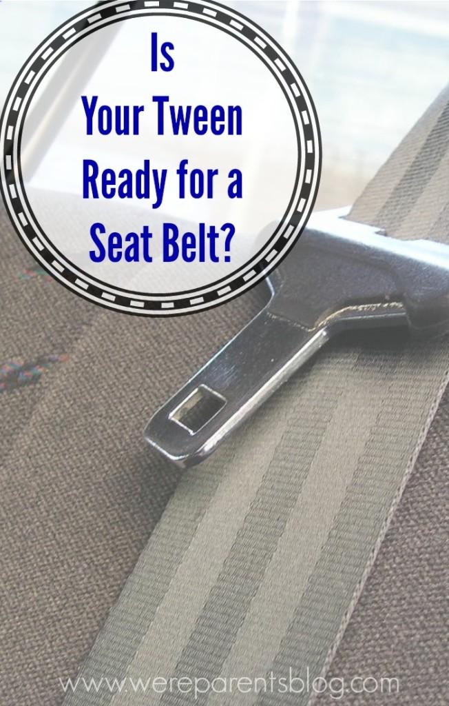 tween seat belt safety