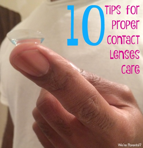 tips for proper contact lenses care