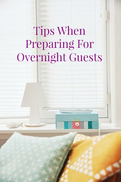 tips when preparing for overnight guests
