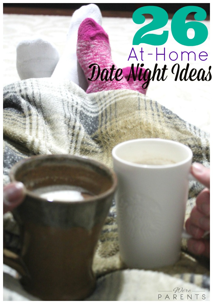 26 at home date night ideas