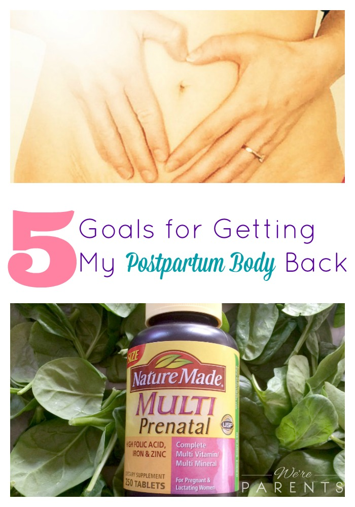 5 goals for getting my postpartum body back