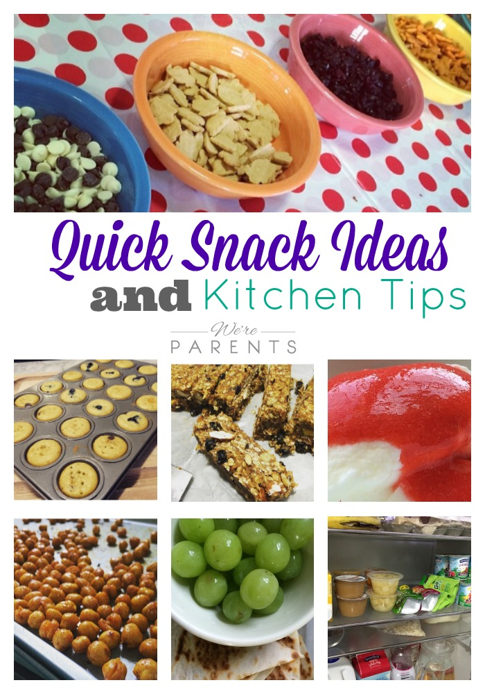 quick snack ideas and kitchen tips
