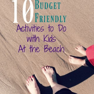 10 budget friendly activities to do with kids at the beach