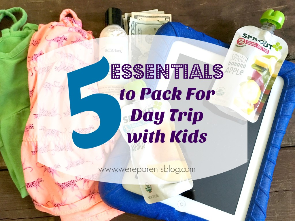 5 essentials to pack for day trips with kids