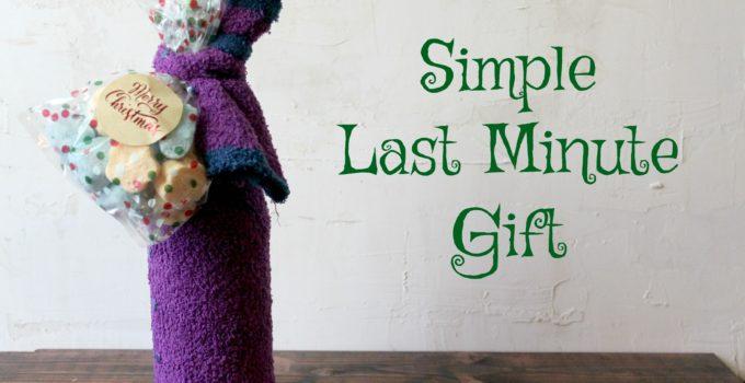 Simple Last Minute Gift Idea