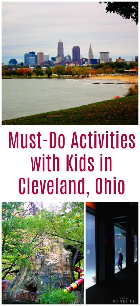 must do activities with kids in cleveland ohio