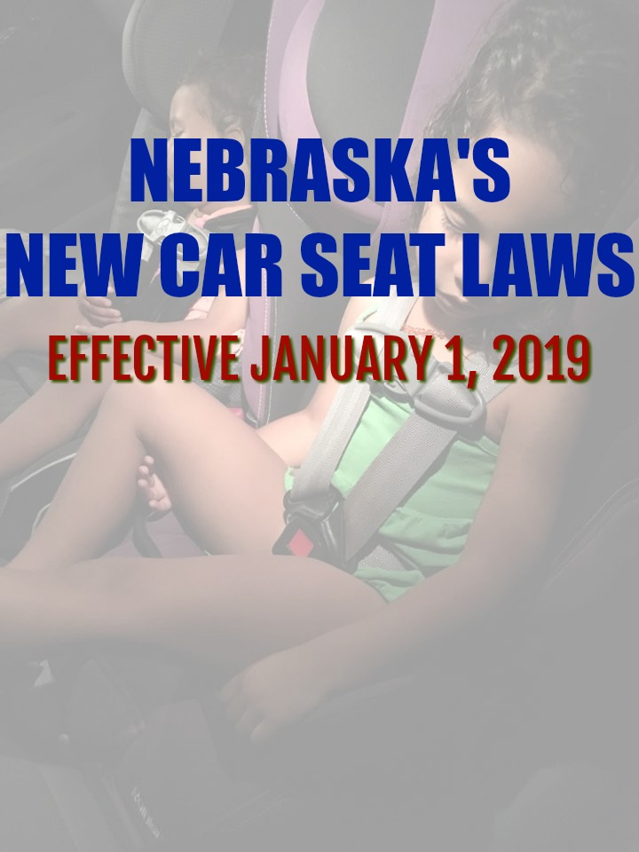 Nebraska's new car seat laws 2018